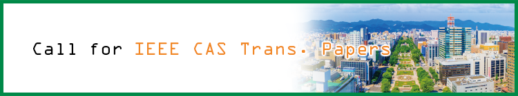 Call for IEEE CAS Trans. Papers